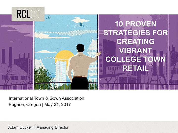 Strategies for Creating a Vibrant College Town Retail