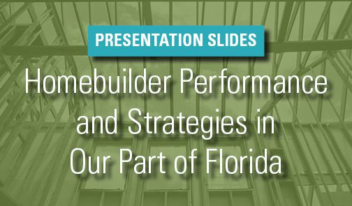 Homebuilder Performance and Strategies in Southeast Florida