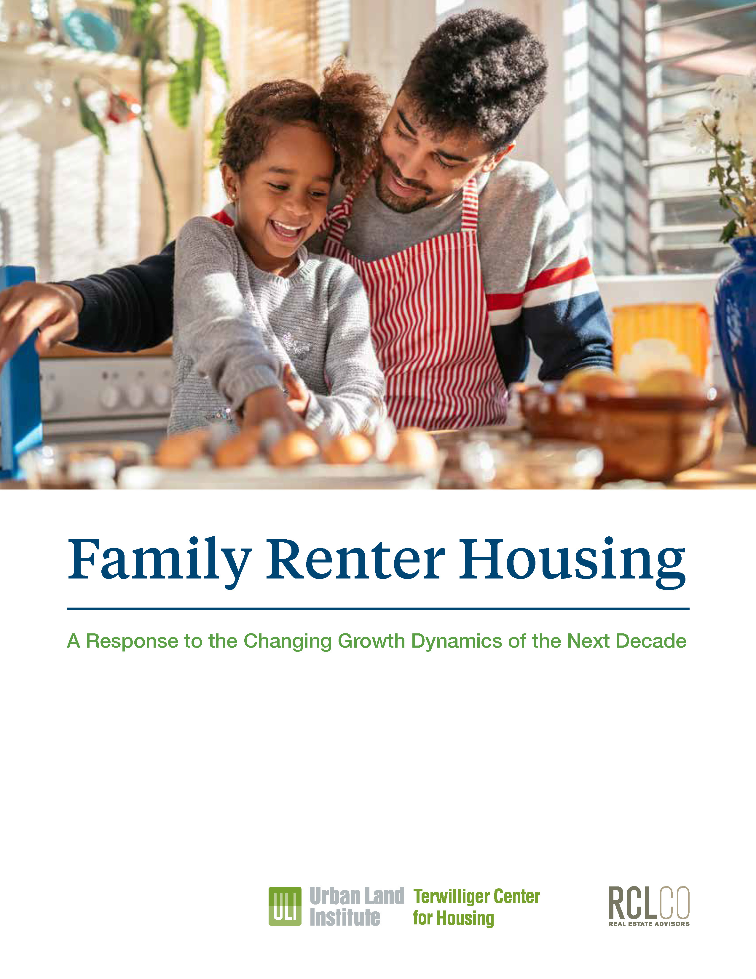 Family Renter Housing: A Response to the Changing Growth Dynamics of the Next Decade Cover